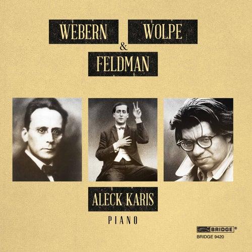 Karis Plays Webern, Wolpe & Feldman de Aleck Karis