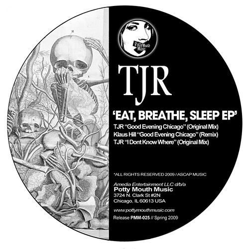 Eat, Breath, Sleep EP van TJR