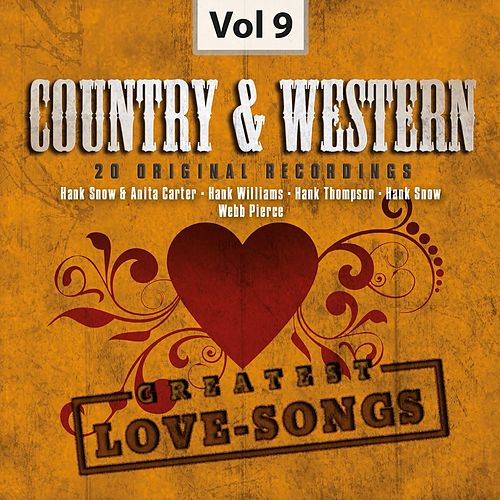 Country & Western, Vol. 9 (Greatest Love-Songs) by Various Artists