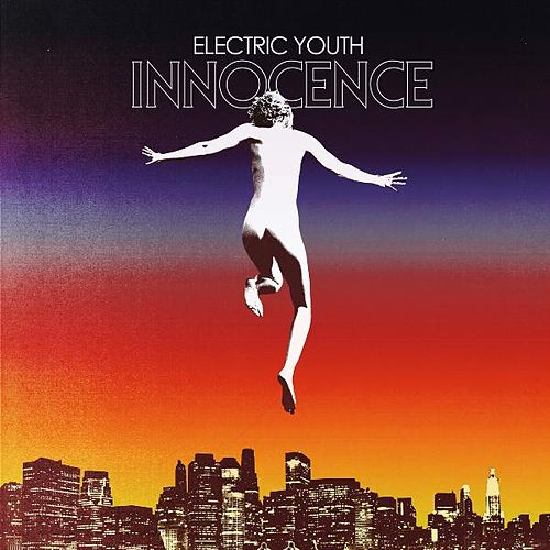 Innocence by Electric Youth