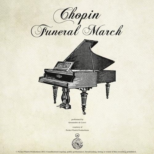 Chopin: Piano Sonata No.2 in B flat Minor, Op. 35: III. Marche Funébre - Lento (Funeral March) de Alessandro de Lucci