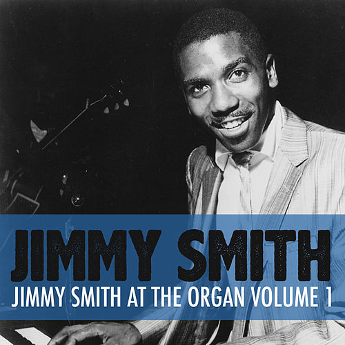 Jimmy Smith at the Organ, Vol. 2 de Jimmy Smith