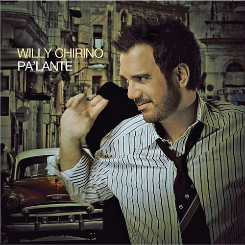 Pa'lante de Willy Chirino
