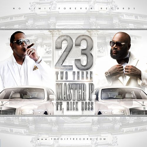 Two Three (feat. Rick Ross) - Single von Master P