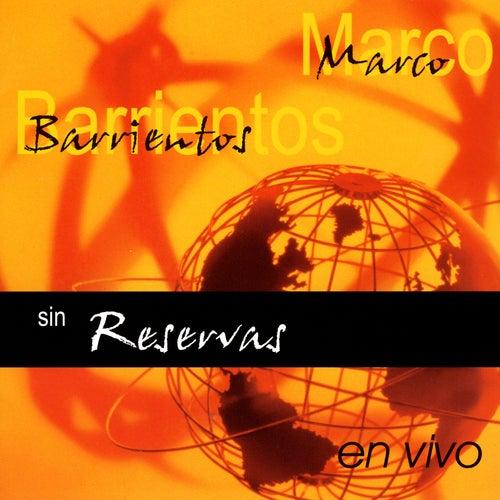 Sin Reservas de Marco Barrientos