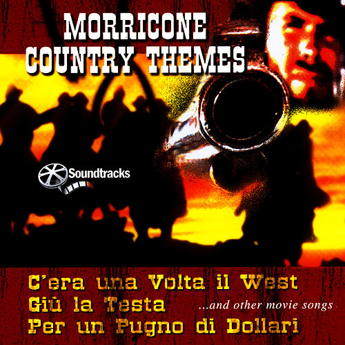 Morricone Country Themes by Massimo Farao
