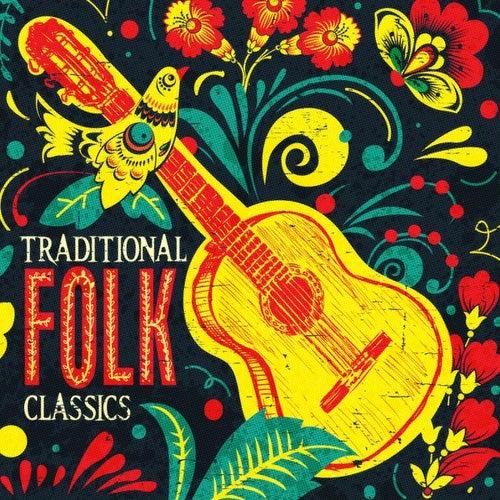 Traditional Folk Classics de Various Artists