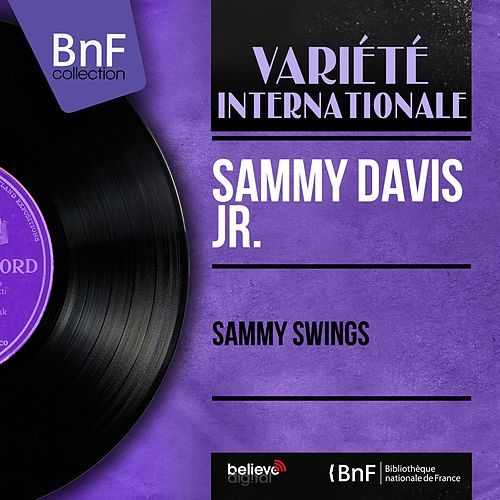 Sammy Swings (Mono Version) by Sammy Davis, Jr.