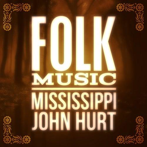 Folk Music de Mississippi John Hurt