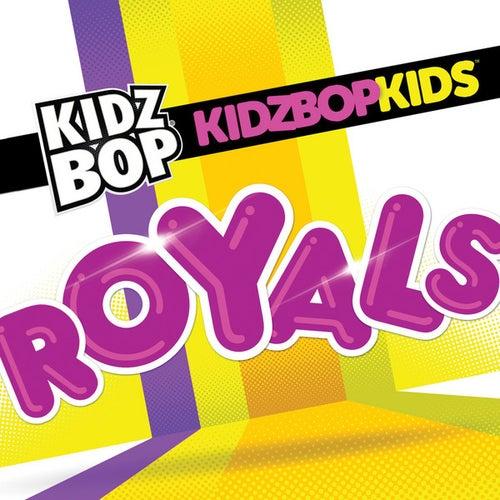 Royals di KIDZ BOP Kids