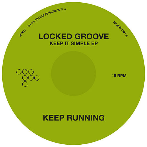 Keep It Simple EP by Locked Groove