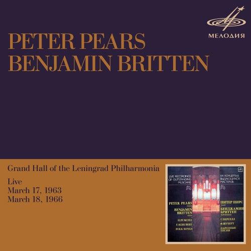 Peter Pears & Benjamin Britten: Performances in Leningrad (Live) by Benjamin Britten