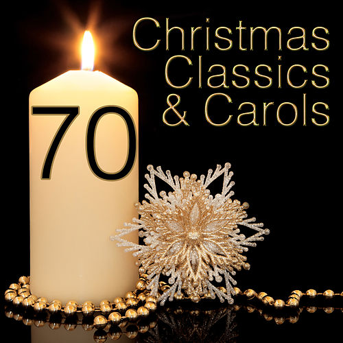 70 Christmas Classics and Carols de Various Artists