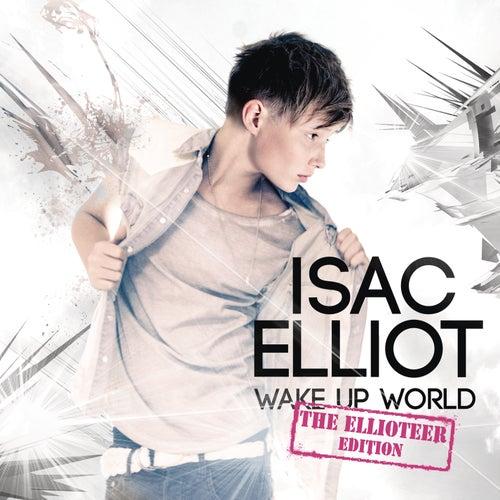 Wake Up World von Isac Elliot