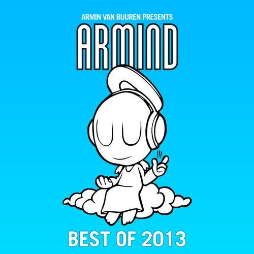 Armin van Buuren presents Armind - Best Of 2013 von Various Artists