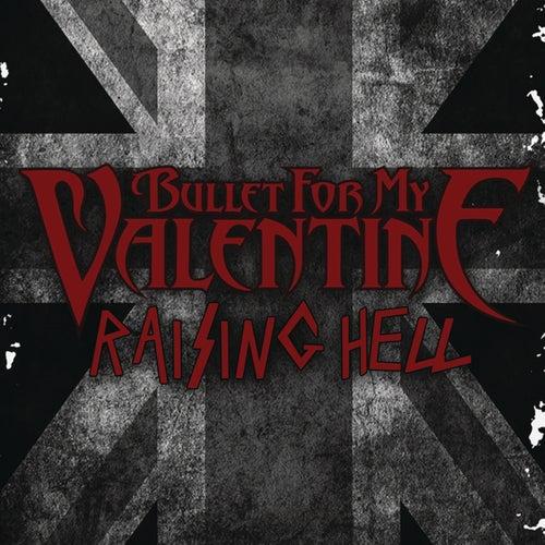 Raising Hell von Bullet For My Valentine