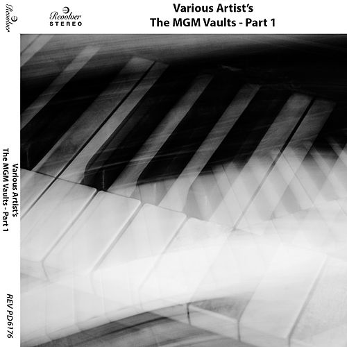 The MGM Vaults, Pt. 1 by Various Artists