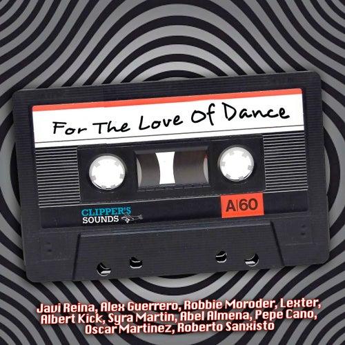 For the Love of Dance, Vol.1 de Various Artists