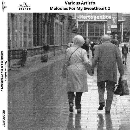 Melodies for My Sweetheart, Vol. 2 van Various Artists