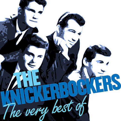 The Hits - Volume 1 & Volume 2 by The Knickerbockers