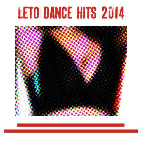 Leto Dance Hits 2014 (50 Top Hits) de Various Artists