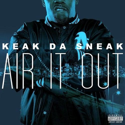 Air It Out - Single by Keak Da Sneak