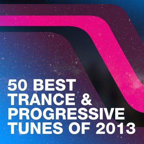 50 Best Trance & Progressive Tunes Of 2013 de Various Artists