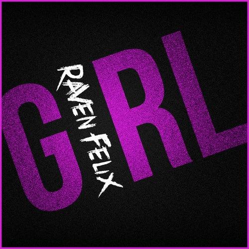 Girl - Single de Raven Felix