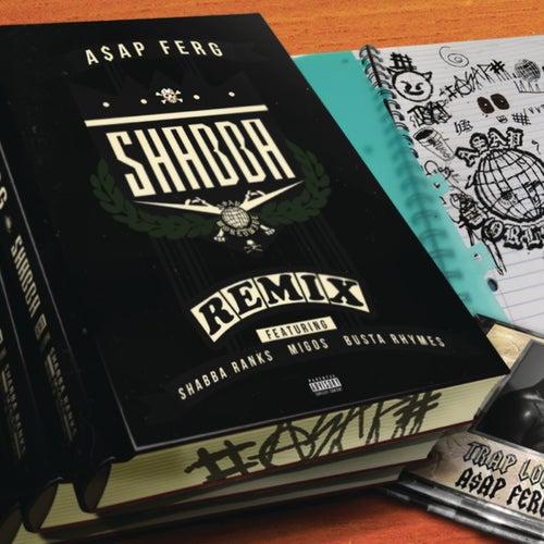 Shabba REMIX von A$AP Ferg