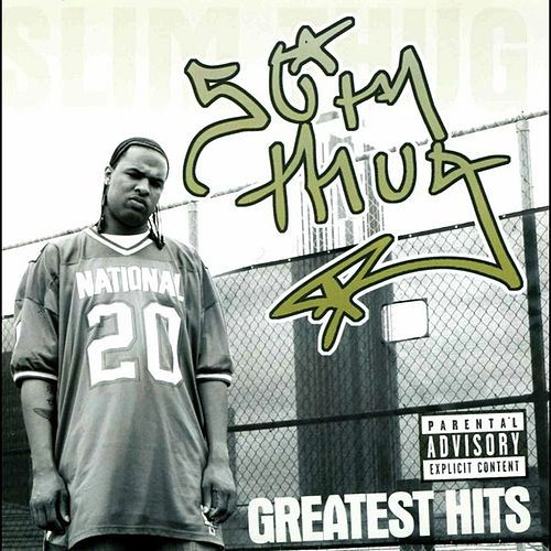 Greatest Hits 98-03 by Slim Thug