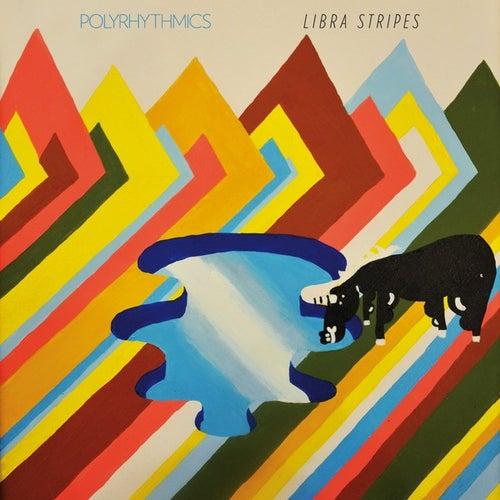 Libra Stripes by Polyrhythmics