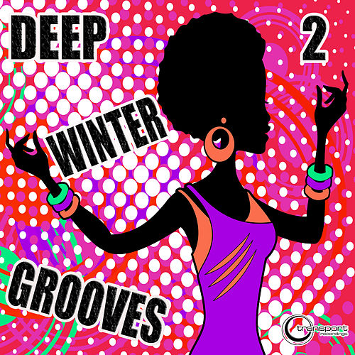 Deep Winter Grooves, Vol. 2 de Various Artists