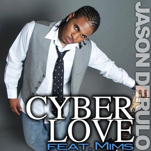 Cyberlove (feat. Mims) von Jason Derulo