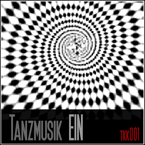 Tanzmusik EIN von Various Artists