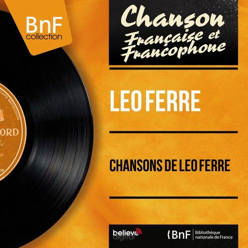 Chansons de Léo Ferré (Mono Version) de Leo Ferre