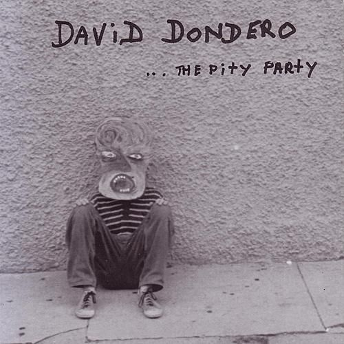 ... The Pity Party de David Dondero