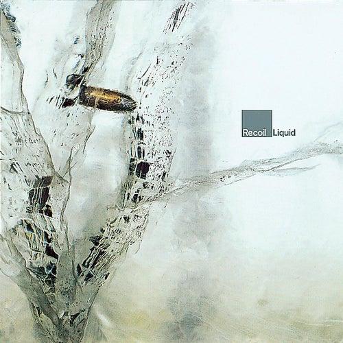 Liquid (Bonus Tracks) by Recoil