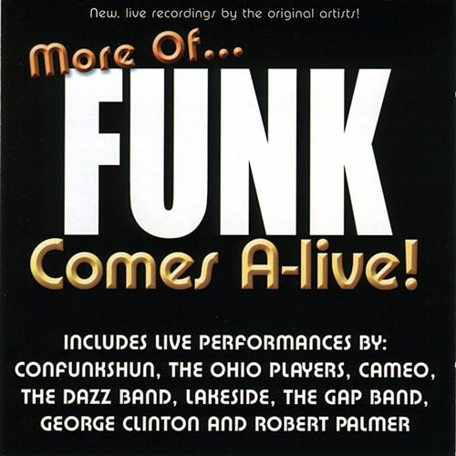 More Of Funk Comes A-Live by Various Artists