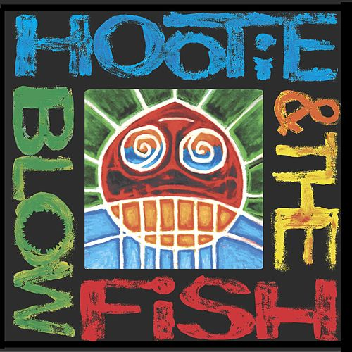 Hootie & The Blowfish von Hootie & the Blowfish