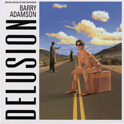 Delusion (Original Motion Picture Soundtrack) von Barry Adamson