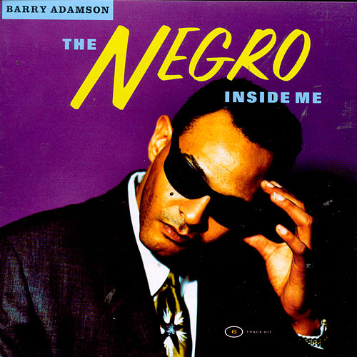 The Negro Inside Me von Barry Adamson