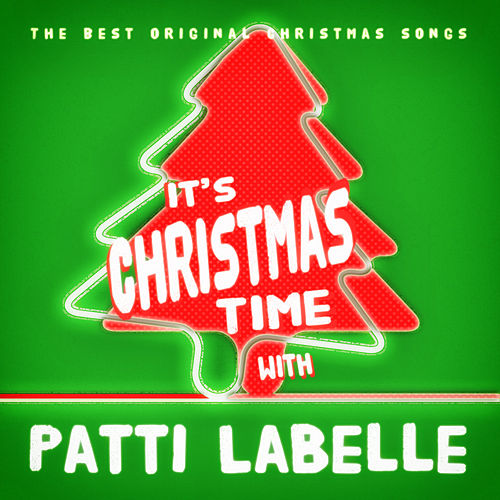 It's Christmas Time with Patti LaBelle de Patti LaBelle