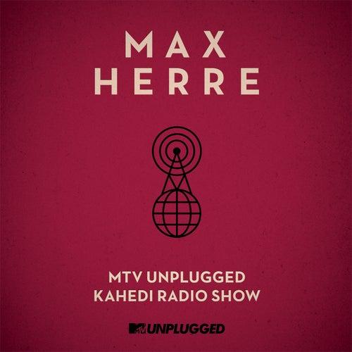 MTV Unplugged Kahedi Radio Show von Max Herre