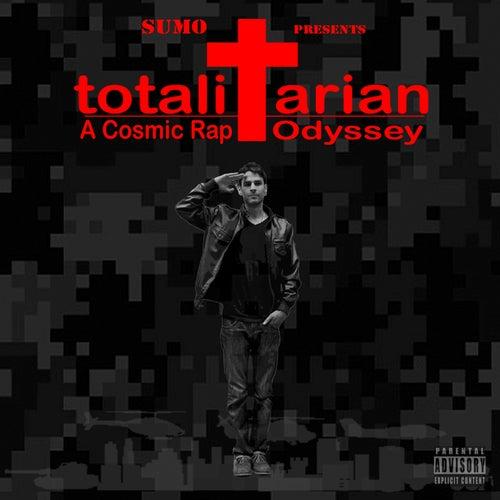 Totalitarian: A Cosmic Rap Odyssey de Sumo