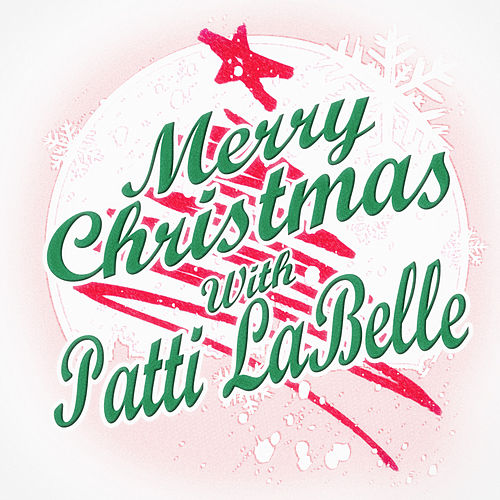 Merry Christmas with Patti LaBelle de Patti LaBelle
