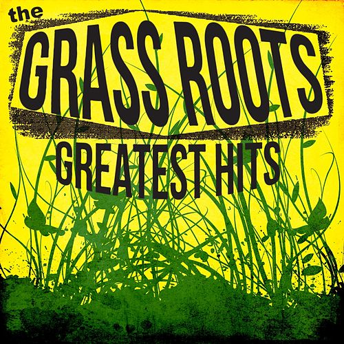 The Best of the Grass Roots von Grass Roots