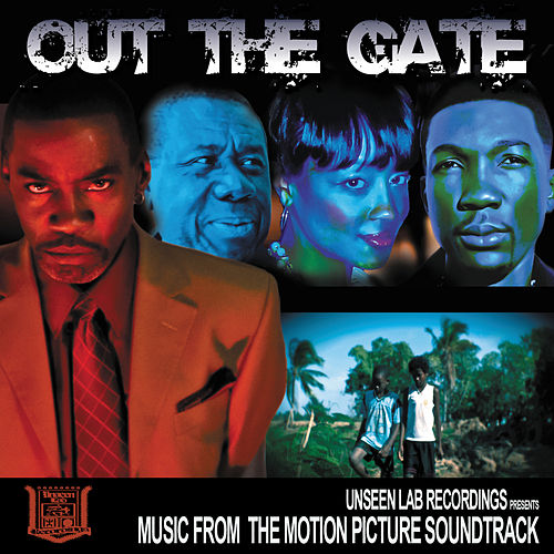 Out The Gate : Motion Picture Soundtrack by Various Artists