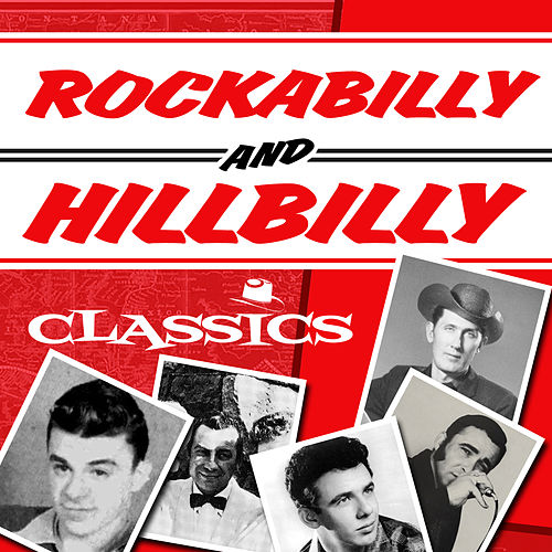 Rockabilly & Hillbilly Classics by Various Artists