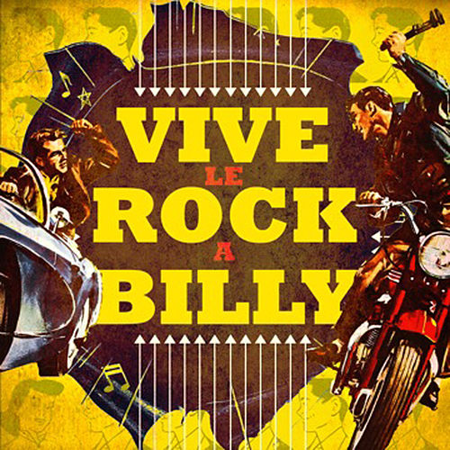 Vive le Rockabilly by Various Artists