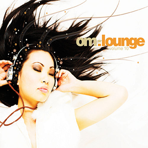 OM Lounge 10 by Various Artists